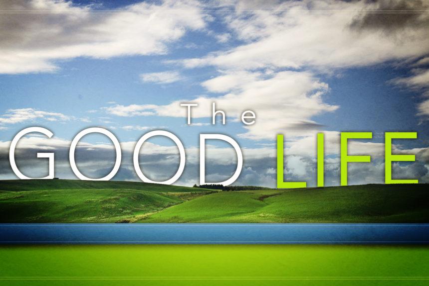 Crearsi una buona vita diventando coscienti…